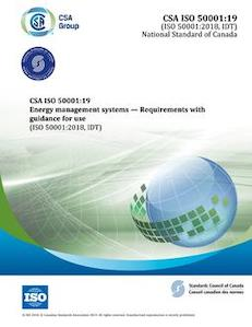 CAN/CSA ISO 50001 2019, Energy management systems: Requirements with guidance for use