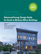 ASHRAE guide to zero-energy office buildings.